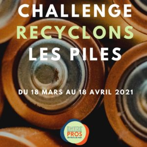 challenge recyclage piles
